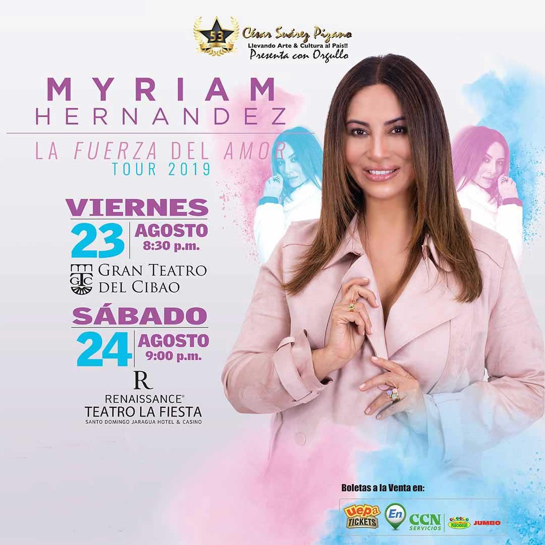 """Myriam Hernandez """"La Fuerza Del Amor"""" Santo Domingo"""