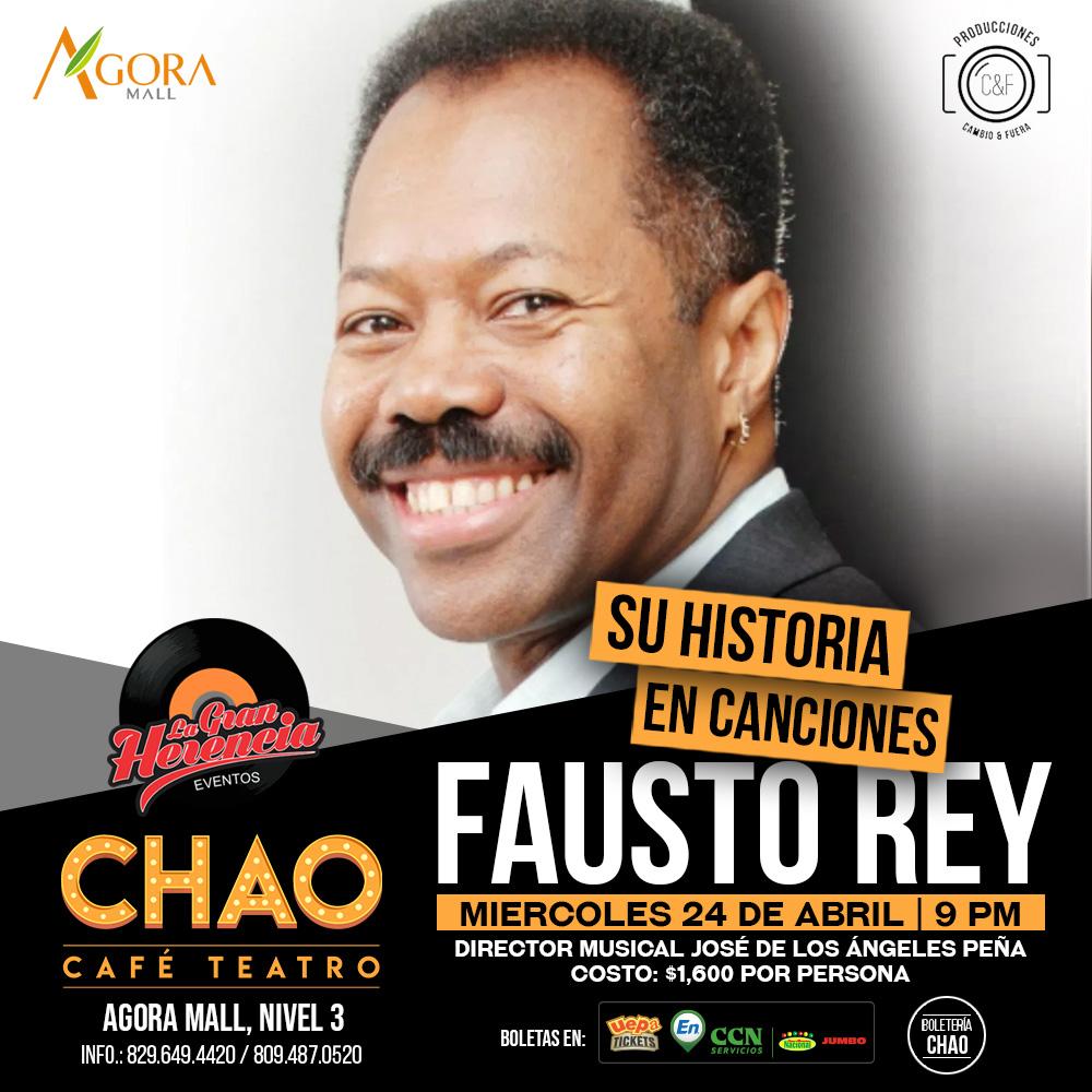 Fausto Rey, Su Historia En Canciones