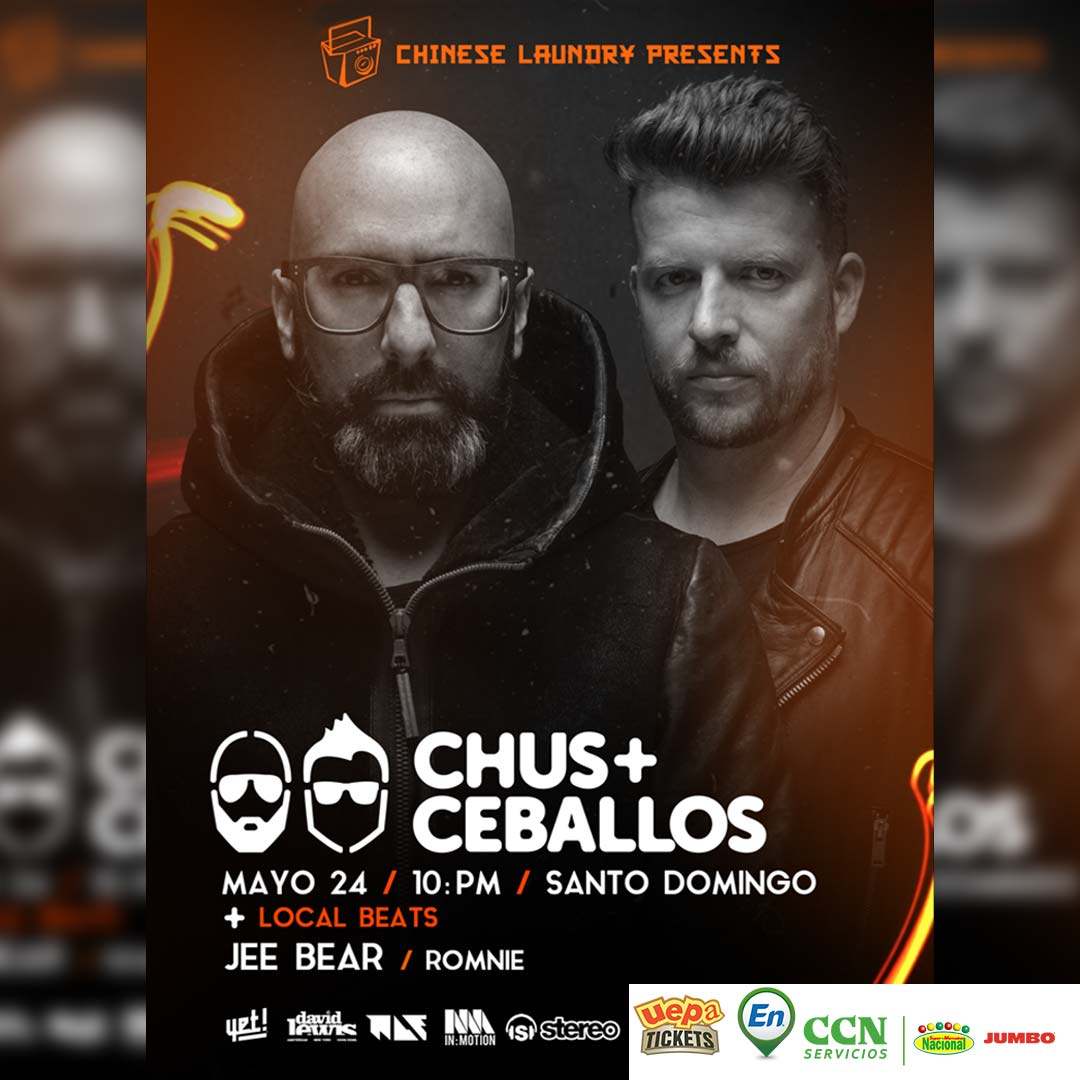 The Chinese Laundry Presents: Chus & Ceballos