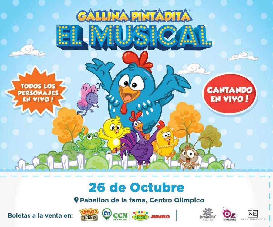 """La Gallina  Pintadita """"El Musical"""""""