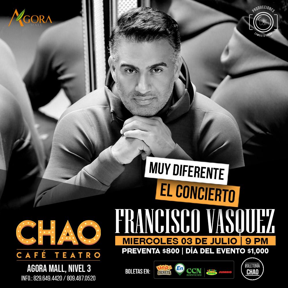 Muy Diferente... El Concierto, Francisco Vásquez
