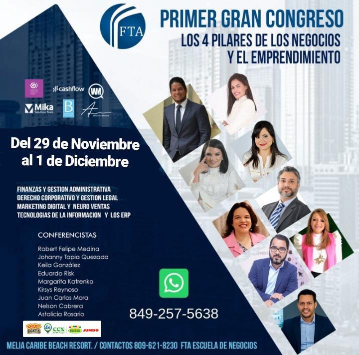 Primer Gran Congreso Los 4 Pilares De Los Negocios Y El Emprendimiento