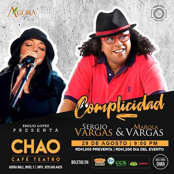 Complicidad Con Sergio Vargas y Marola Vargas