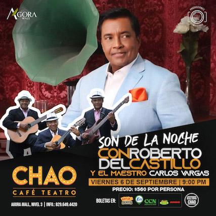 Son De La Noche, Con Roberto Del Castillo Y El Maestro Carlos Vargas.