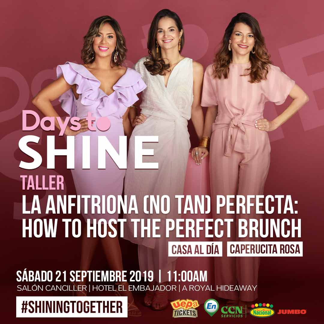 Taller Days To Shine 2019 La Anfitriona (No Tan) Perfecta