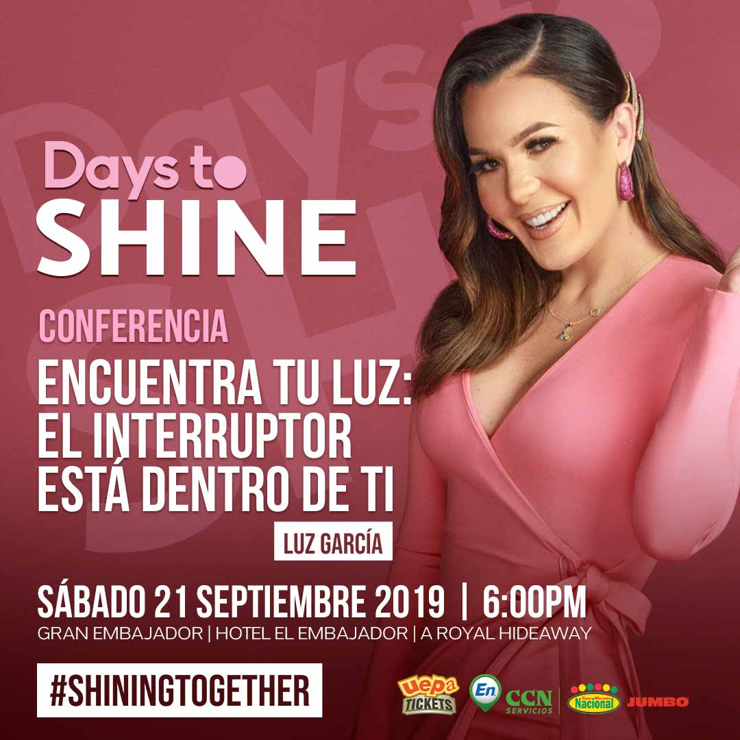 Conferencia Days To Shine 2019 Luz Garcia