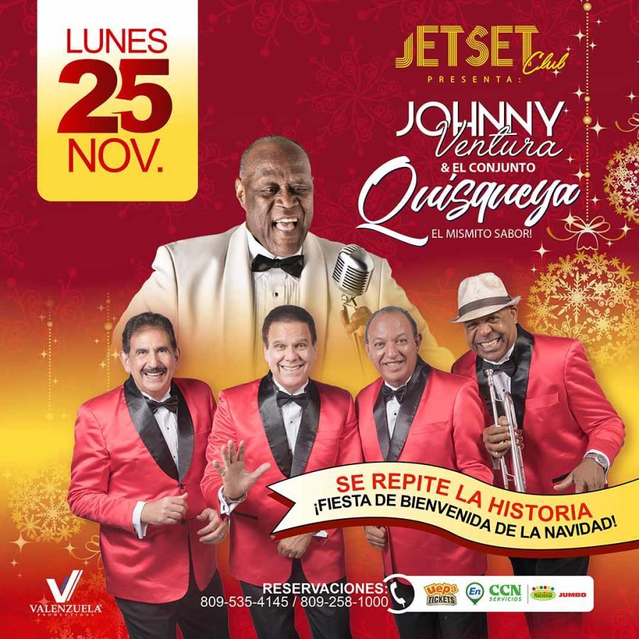 Fiesta de Bienvenida de La Navidad: Johnny Ventura y El Conjunto Quisqueya
