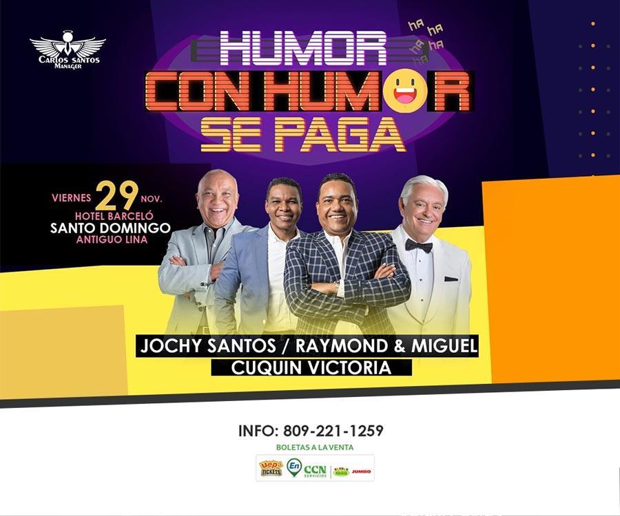 Humor Con Humor Se Paga Función de Santo Domingo