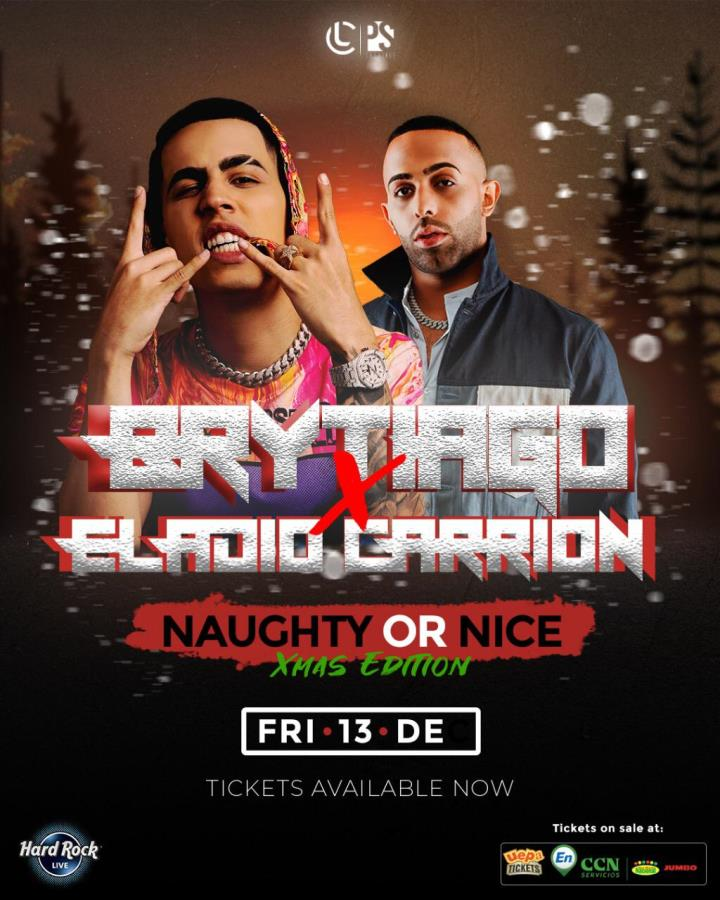 Naughty Or Nice: Brytiago & Eladio Carrion