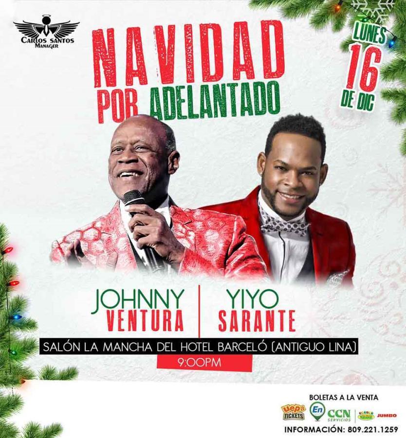 Navidad Por Adelantado: Yiyo Sarante y Johnny Ventura