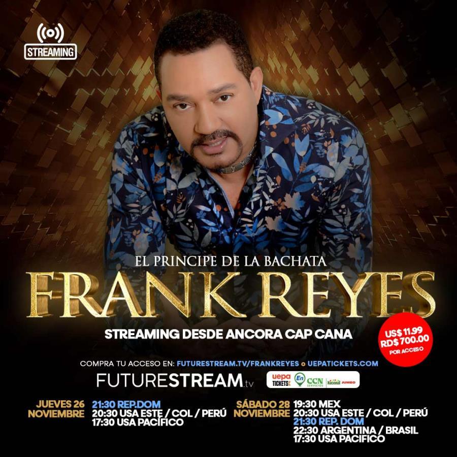 ¡Frank Reyes desde Ancora Cap Cana, Streaming!